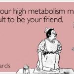 highmetabolism